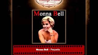 Monna Bell – Pequeña