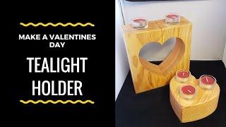 Making a heart tealight holder