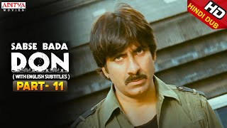 Sabse Bada Don Hindi Movie Part 11/11 - Ravi Teja, Shriya