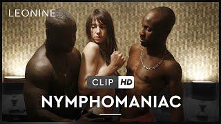 NYMPHOMANIAC | Die Wette gilt: Sex und Schokolinsen | Clip