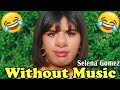 Selena Gomez Without Music Back To You mp3