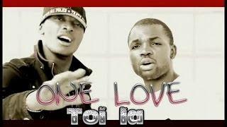 One Love - Toi là (Clip Officiel)