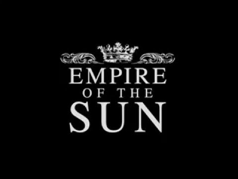 Empire Of The Sun Walking On A Dream w lyrics