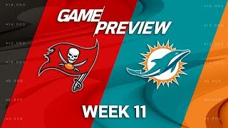 Tampa Bay Buccaneers vs. Miami Dolphins | NFL Week 11 Game Preview