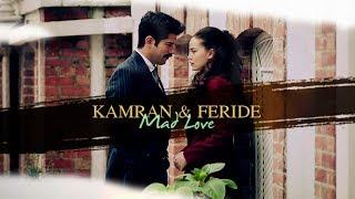 ► Kamran & Feride || Mad Love