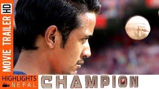 CHAMPION | Latest Nepali Movie Trailer 2016 | Dikpal Karki, Manjita Kc