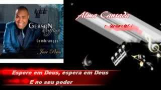 ALMA CANSADA ( PLAYBACK LEGENDADO ).