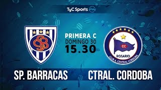 Primera C: Sportivo Barracas vs. Central Córdoba | #PrimeraCenTyC