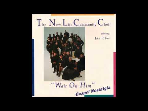 Xxx Mp4 Wait On Him Original 1989 John P Kee New Life Community Choir 3gp Sex