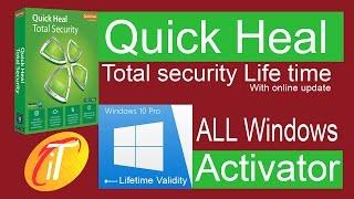 Quick Heal Total Security Lifetime 2017, 2018, Windows 10 Activator 100% working