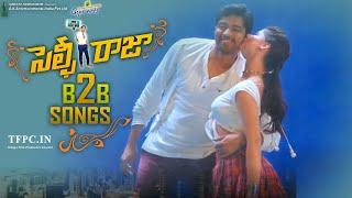 Selfie Raja Movie Back 2 Back Video Songs | Allari Naresh | Sakshi Chaudhary | Kamna Ranawat | TFPC