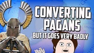 Attempting To Convert The Pagans! Medieval 2