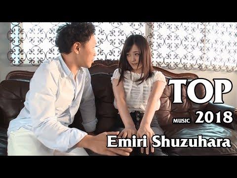 Emiri Suzuhara Best Idol JAV 2018 - TOP MUSIC 2018 COVER