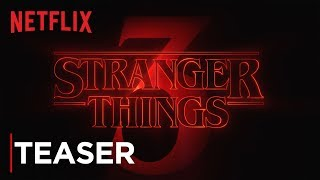 Stranger Things: Season 3 | Title Tease [HD] | Netflix