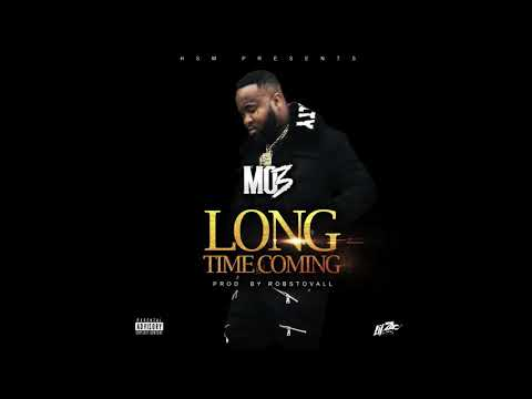 Mo3 Long Time Coming Prod by Rob Stovall