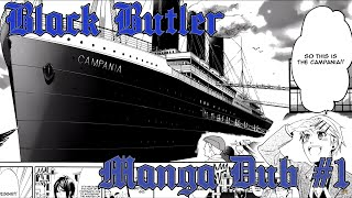Ep. 1 - Black Butler Manga Dub: Campania Arc