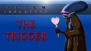 Alien Isolation DLC (The Trigger!)