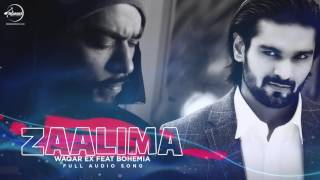 Zaalima ( Full Audio Song ) | Waqar Ex Feat Bohemia | Punjabi Song Collection | Speed Claasic Hitz