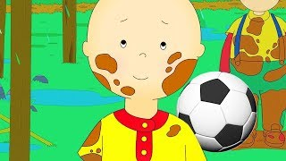 Caillou Gets Dirty | Fun for Kids | Videos for Toddlers | Full Episode | Cartoon movie 2018