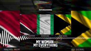Patoranking - My Woman Remix [Official Audio] ft. Wande Coal, Busy Signal, Machel Montano