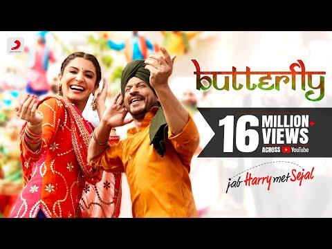 Butterfly – Jab Harry Met Sejal   Anushka Sharma   Shah Rukh Khan   Pritam   Imtiaz Ali