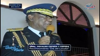 """Gral. Osvaldo Cepeda y Cepeda en el Reconocimiento de """"El Día del Locutor"""""""