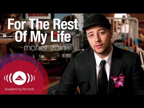 Maher Zain - For The Rest Of My Life | Official Music Video mp3