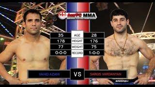 ArmFC-17.Vahid Azami vs Sargis Vardanyan  full HD