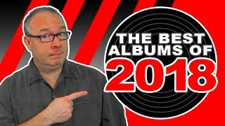 The Top Ten Best Albums of 2018