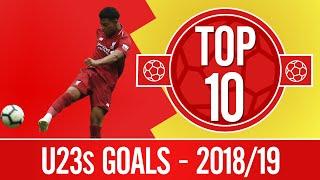 Top 10: The best U23s goals from 2018/19 | Jones, Brewster, Origi