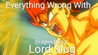 Everything Wrong With Dragon Ball Z: Lord Slug