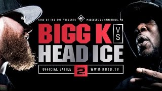 KOTD - Rap Battle - Bigg K vs Head I.C.E.   #MASS2
