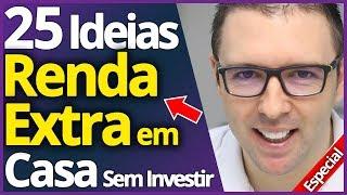 25 Ideias De RENDA EXTRA EM CASA Sem Investir Nada (Comprovadas que Funcionam)