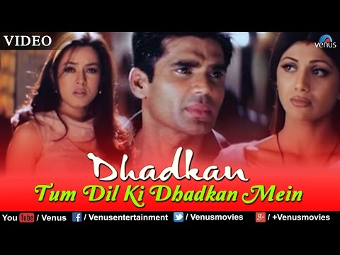 Xxx Mp4 Tum Dil Ki Dhadkan Mein Video Song Dhadkan Sunil Shetty Shilpa Shetty Abhijeet Alka Yagnik 3gp Sex