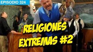 Religiones EXTREMAS #2 #whatdafaqshow
