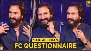 FC Questionnaire | Saif Ali Khan