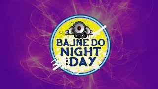 Bajne Do Night and Day | World Music Day'18 | 9X Media | Latest Hindi Song