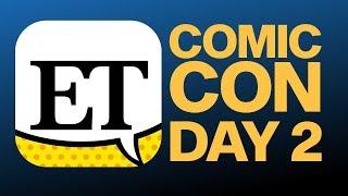 Comic-Con 2018 Day 2 | ET LIVE
