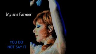 YOU DO NOT SAY IT Mylene Farmer English Words for Tu Ne Le Dis Pas 4 39