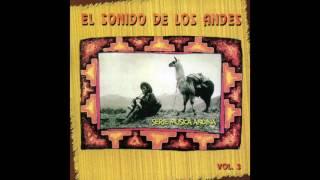 El Sonido de los Andes Vol. 3 / Varios Artistas / Album Completo