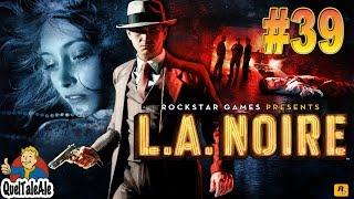 L.A. Noire - Gameplay ITA - Walkthrough #39 - Sesso droga e blues