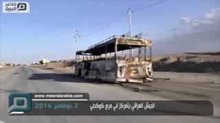 مصر العربية   الجيش العراقي يتمركز في مربع كوكجلي