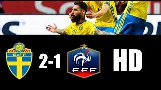 Suecia vs Francia 2-1 RESUMEN GOLES 2017 HD