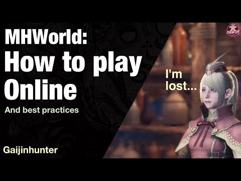 Monster Hunter World: How to play Online