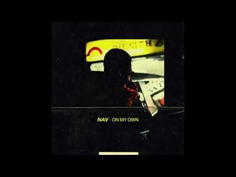Nav - On My Own (Prod. Nav x Chillaa)