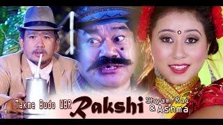 Rakshi-Damber Nepali-Ft.Shyam
