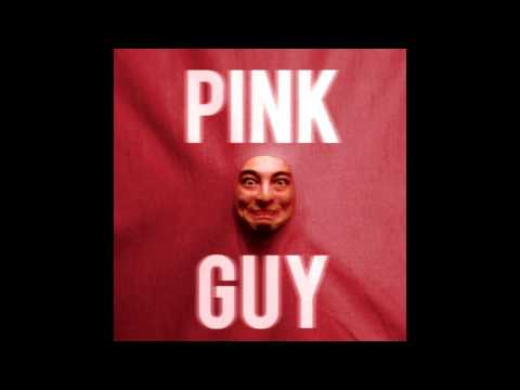 All Pink Guy songs (Outdated check desc)