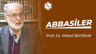 21.01.2015 Prof.Dr. Mikail Bayram ''Abbasiler''