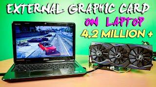 How to Setup Desktop External Graphics Card for Laptop - eGPU Ultimate Guide
