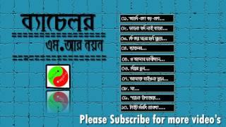 Bachelour   Ft M.R Nayon   ব্যাচেলর- এম.আর নয়ন   Bangla sad song   Album jukebox
